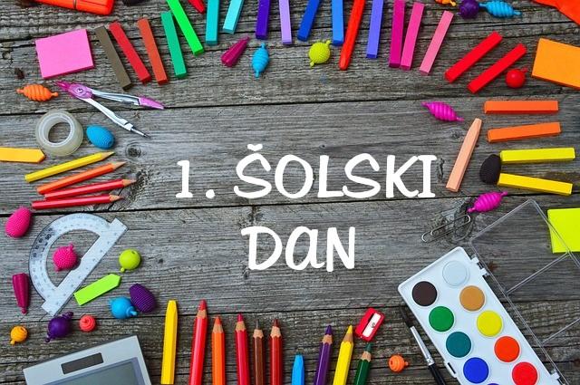 OBVESTILO ZA 1. ŠOLSKI DAN
